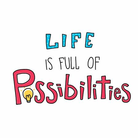 Das Leben ist voller Möglichkeiten Wortvektorillustration