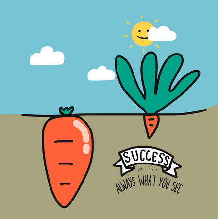 Big and small carrot and word success is not always what you see cartoon vector illustration, Business concept
