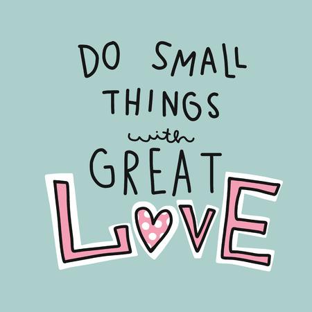 Faites de petites choses avec un grand amour mot vector illustration ton pastel rose et bleu