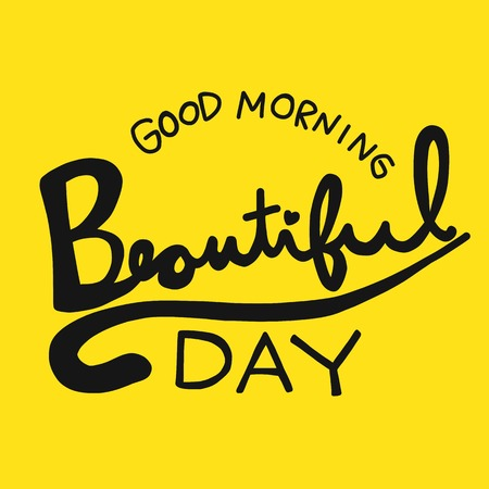 Good morning beautiful day word lettering vector illustration doodle style v