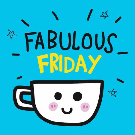 Fabulous Friday coffee cup cartoon doodle illustration Vektoros illusztráció