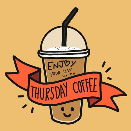Genießen Sie Ihren Tag mit Donnerstag Kaffee Wort und niedlichen Lächeln Kaffeetasse Gekritzel Stil