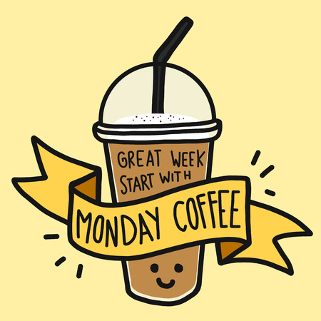 Great week start with Monday coffee word and cute smile coffee cup doodle style