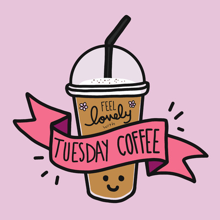 Feel lovely with Tuesday coffee word and cute smile coffee cup doodle style 일러스트