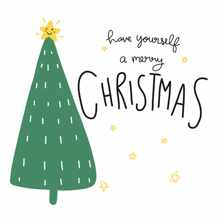 Have yourself a Merry Christmas word and Christmas tree cartoon doodle vector illustration