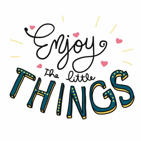 Genießen Sie die kleinen Dinge-Wort-Schriftzug-Doodle-Stil auf weißem Hintergrund