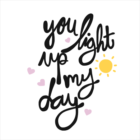 You light up my day word lettering vector illustration  イラスト・ベクター素材