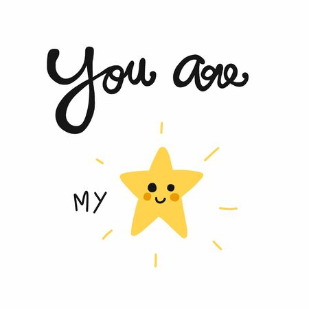 You are my star smile cartoon doodle style vector illustration