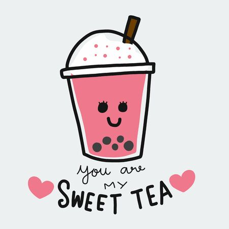 You are my sweet tea cartoon vector illustration doodle style