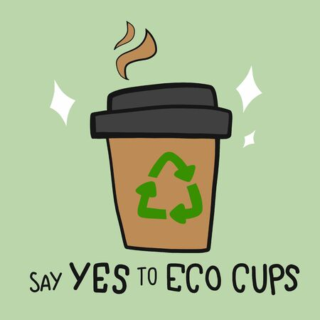 Paper hot coffee cup with word say yes to eco cup cartoon vector illustration Illusztráció