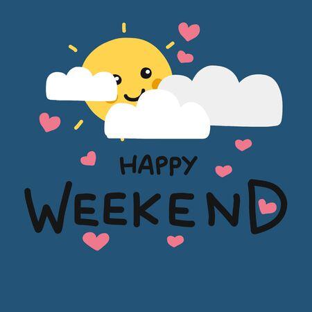 Happy Weekend cute sun smile and cloud cartoon vector illustration doodle style Archivio Fotografico - 133542213