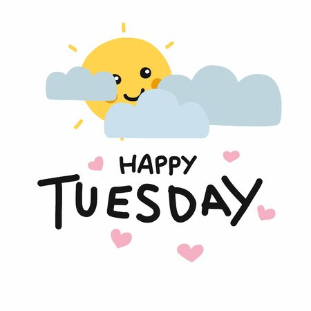 Happy Tuesday cute sun smile and cloud cartoon vector illustration doodle style Archivio Fotografico - 133542234