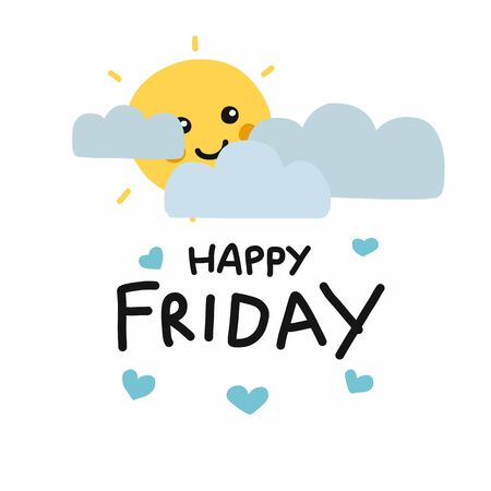 Happy Friday cute sun smile and cloud cartoon vector illustration doodle style Archivio Fotografico - 133542249