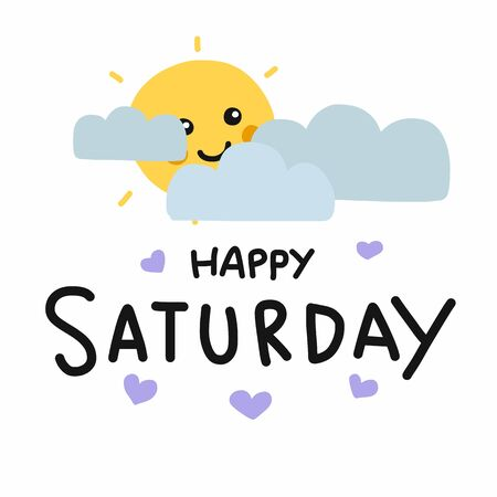 Happy Saturday cute sun smile and cloud cartoon vector illustration doodle style
