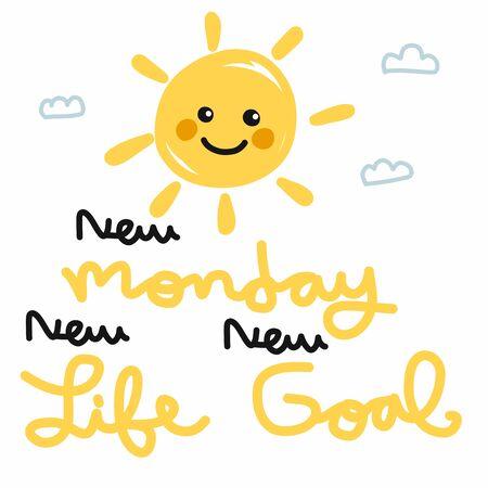 New Monday new life new goal sun and sky cartoon doodle vector illustration Ilustrace