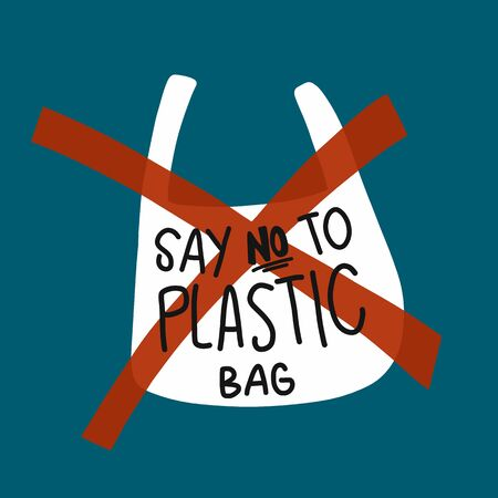 Say no to plastic bag vector illustration, environment concept