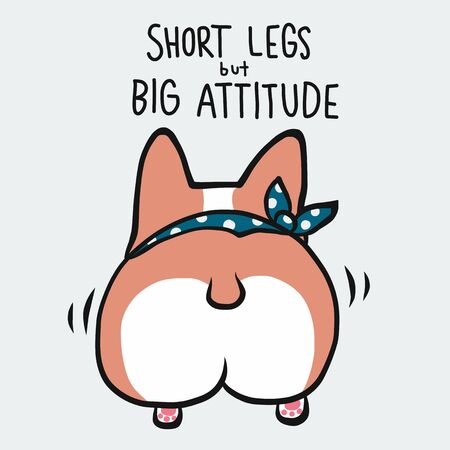 Short legs but big attitude corgi dog cartoon vector illustration