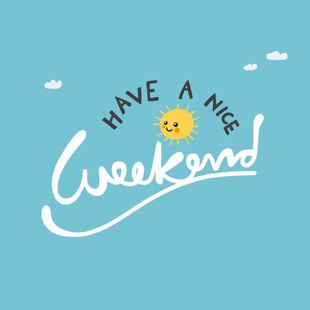 Buon fine settimana carino sole sull'illustrazione vettoriale del cielo blu