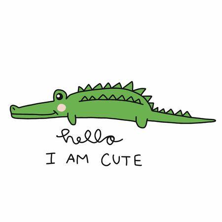 Hello I am cute, Crocodile cartoon vector illustration doodle style