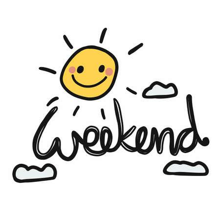 Weekend sun smile on sky cartoon vector illustration
