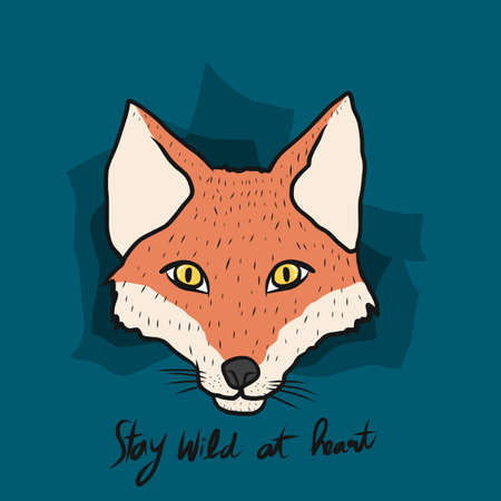 Fox face , Stay wild at heart cartoon vector illustration