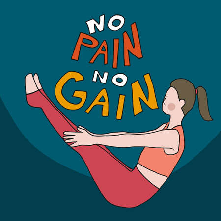 No pain no gain , woman play yoga pose cartoon vector illustration