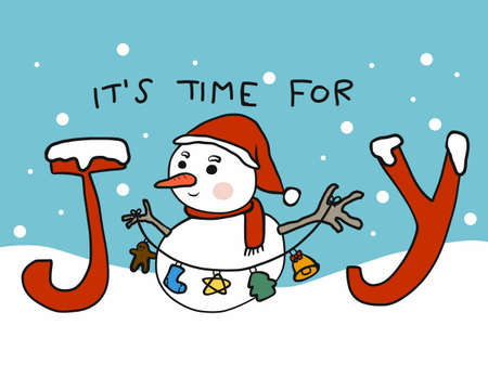 It's time for joy, snowman in winter cartoon vector illustration