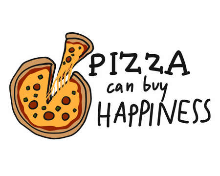 Pizza can buy happiness cartoon vector illustration doodle style