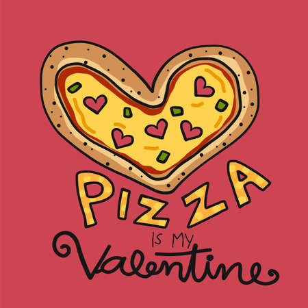 Pizza is my Valentine, pizza with heart cartoon vector illustration Ilustração