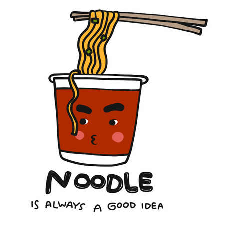 Noodle is always a good idea word and cute cup noodle cartoon vector illustration doodle style