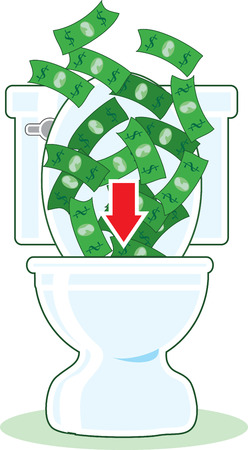 dispose: Lots of dollar bills going down the toilet