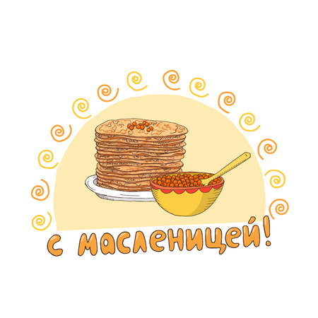 Shrovetide or Maslenitsa gift card with pancakes and caviar. Russian inscription: Happy Shrovetide! Greate Russian traditional holiday.