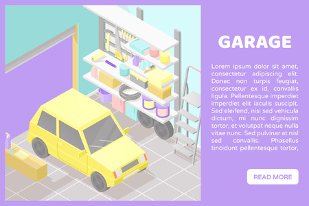 Vector isometric low poly cutaway interior illustration. Garage this yellow car, ladder, shelves and tools. Automobile service. Banner for a web site with place for text and button