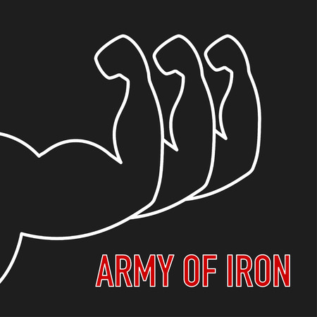 flex: Three mans arms with big muscles and text ARMY OF IRON