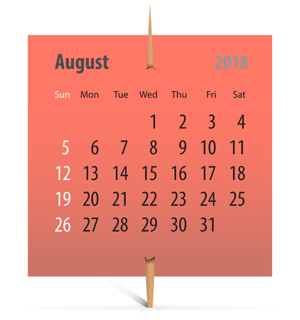 Calendar for August 2018 on a sticker attached with toothpick. Vector illustration
