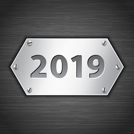 2019 metallic banner attached with screws on dark brushed metallic background. Vector illustration