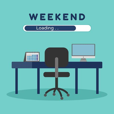 Weekend loading , Business concept , vector , illustrator.