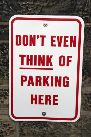 \'don\'t even think about parking here\'warning Zdjęcie Seryjne