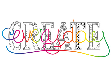 Create everyday conceptual motivational message with colorful text handwritten vector lettering Illustration