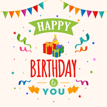 Happy birthday to you background vector. gift box, party hat illustration with flag and confetti ornament. Greeting, banner, backdrop, poster template, colorful greeting card design.