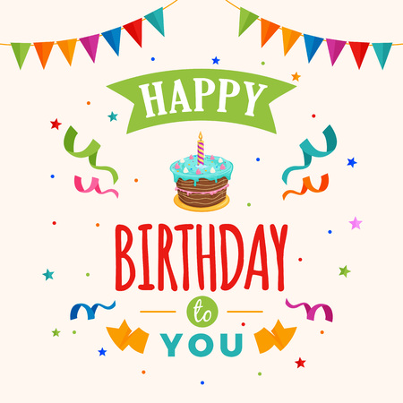 Happy birthday to you background vector. birthday cake illustration with party flag and confetti ornament. Greeting, banner, backdrop, poster template, colorful greeting card design.