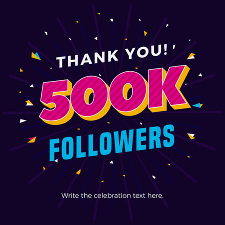 500k followers card banner post template for celebrating many followers in online social media networks.