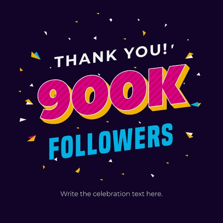 900k followers social media post background template. Creative celebration typography design with confetti ornament for online website banner, poster, card.