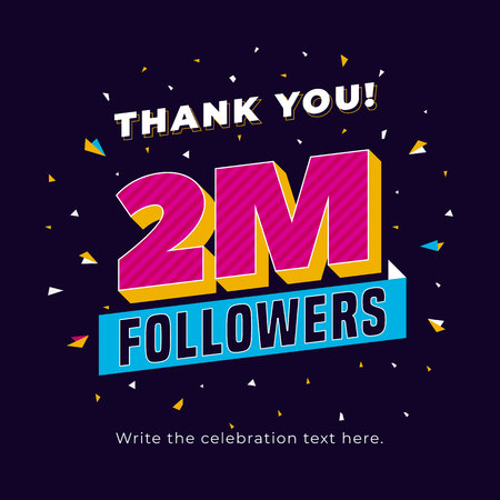 2m followers, two million followers social media post background template. Creative celebration typography design with confetti ornament for online website banner, poster, card. Ilustração