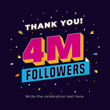 4m followers, four million followers social media post background template. Creative celebration typography design with confetti ornament for online website banner, poster, card.
