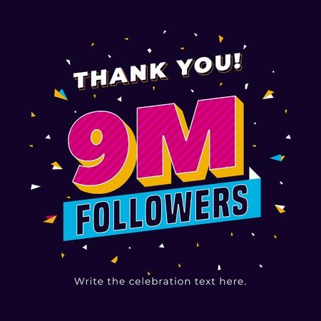 9m followers, nine million followers social media post background template. Creative celebration typography design with confetti ornament for online website banner, poster, card. Ilustração