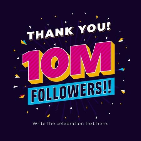 10m followers, ten million followers social media post background template. Creative celebration typography design with confetti ornament for online website banner, poster, card. Ilustração