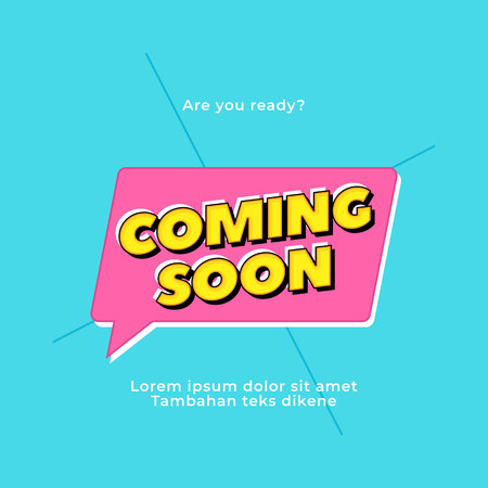 Coming Soon vector text. Pop style typography design for printed poster headline or website banner.