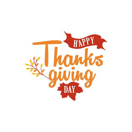 Happy thanksgiving day text logo badge design. Typography with autumn fall twigs and ribbon vector illustration.