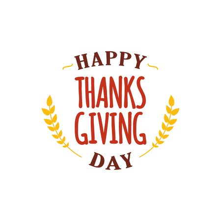 Happy thanksgiving day text with wheat ornament design. Autumn fall season concept typography.